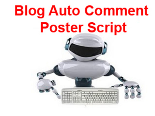 Product picture New Blog Auto Comment Poster Script working.
